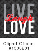 Live Laugh Love Clipart #1300281 by Arena Creative