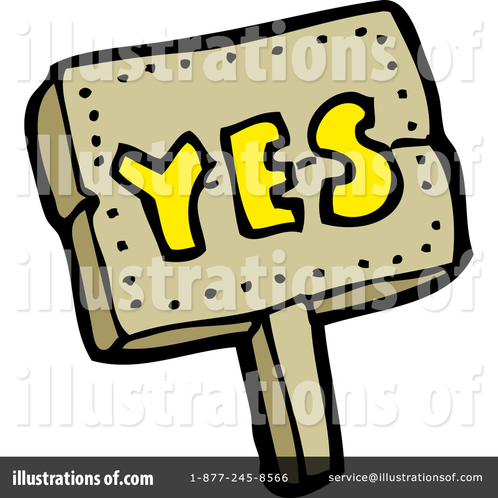 Yes Sign Clipart #1185448 - Illustration by lineartestpilot